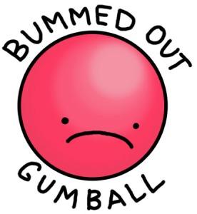 Bummed Out Gumball
