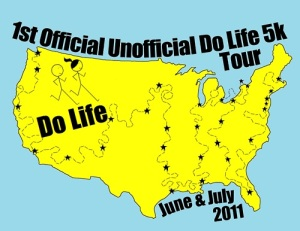 1st Official Unofficial Do Life 5k Tour - SHIRTS